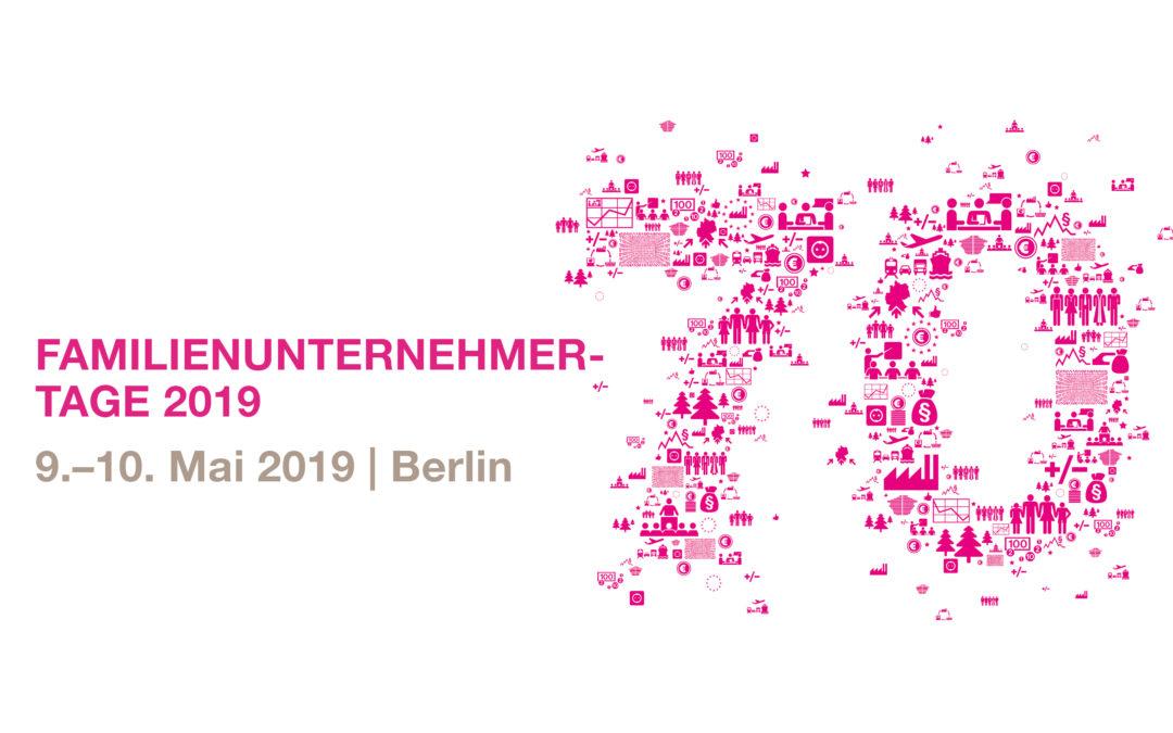 70 Jahre DIE FAMILIENUNTERNEHMER – Familienunternehmer-Tage 2019 in Berlin